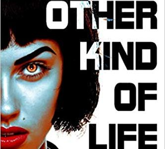 Book review: The Other Kind of Life